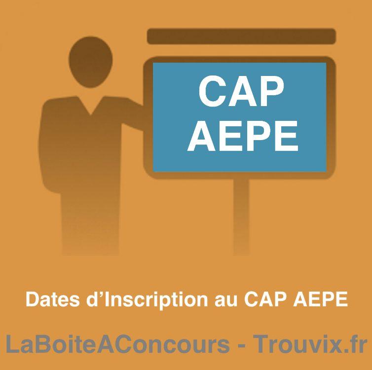 Dates inscription cap aepe