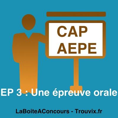 EP3-CAP-AEPE-epreuve-Orale