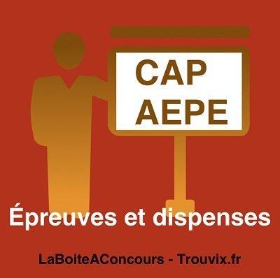 Epreuves et dispenses pour le CAP AEPE