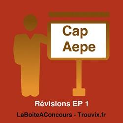 Révisions EP1 CAP AEPE