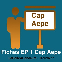 Fiches EP1 CAP AEPE